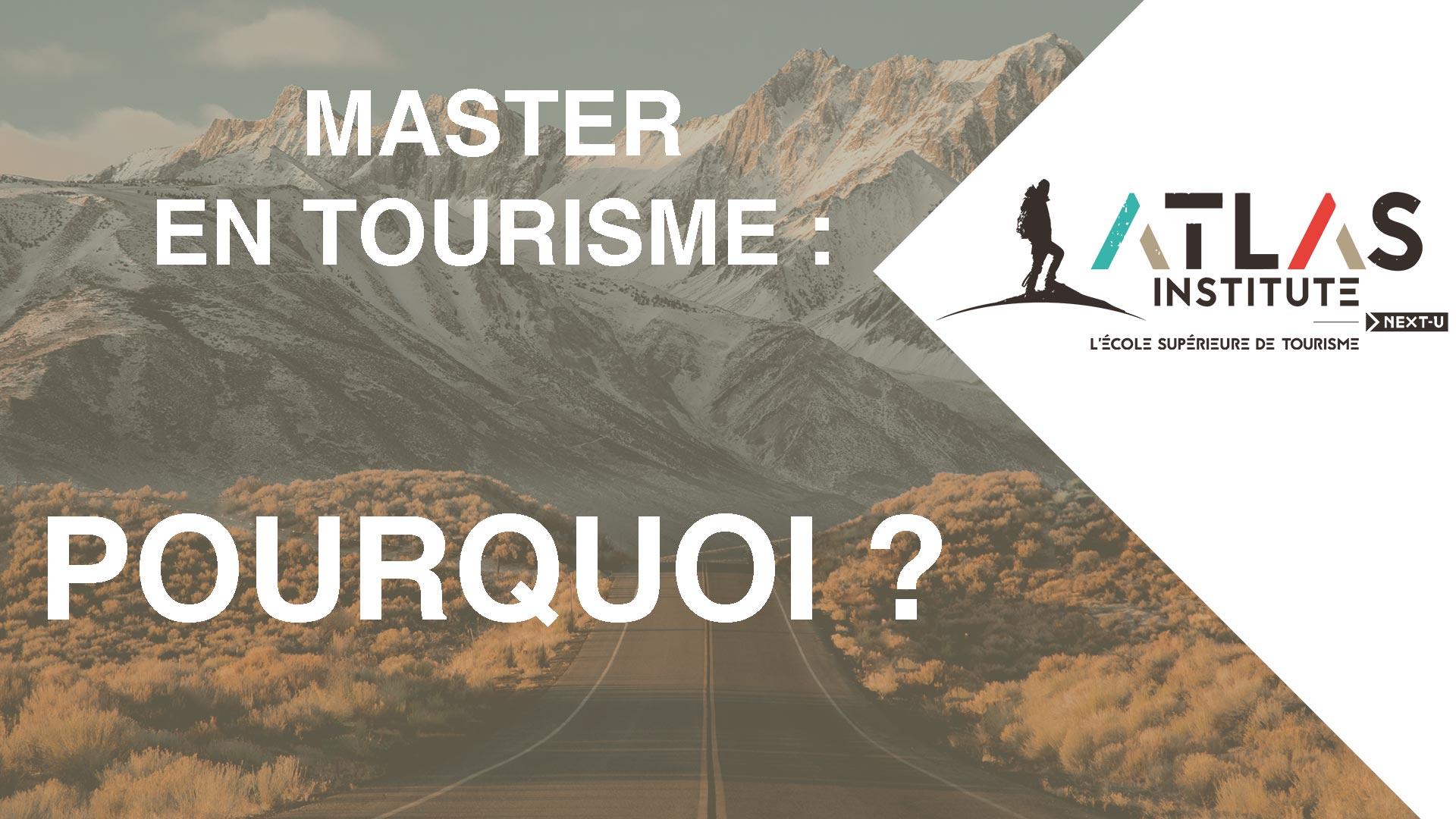 Pourquoi se diriger vers un master en tourisme ?