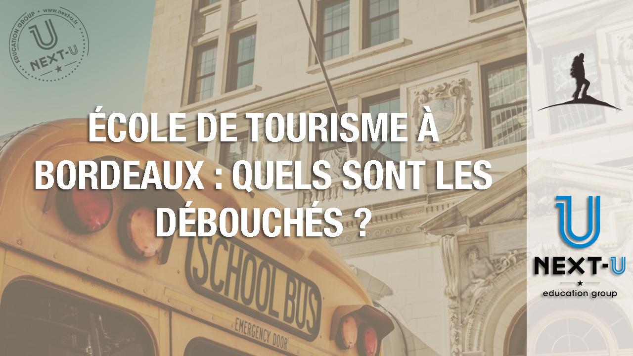 École de tourisme à Bordeaux : quels sont les débouchés ?