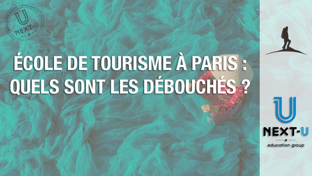École de tourisme à Paris : quels sont les débouchés ?