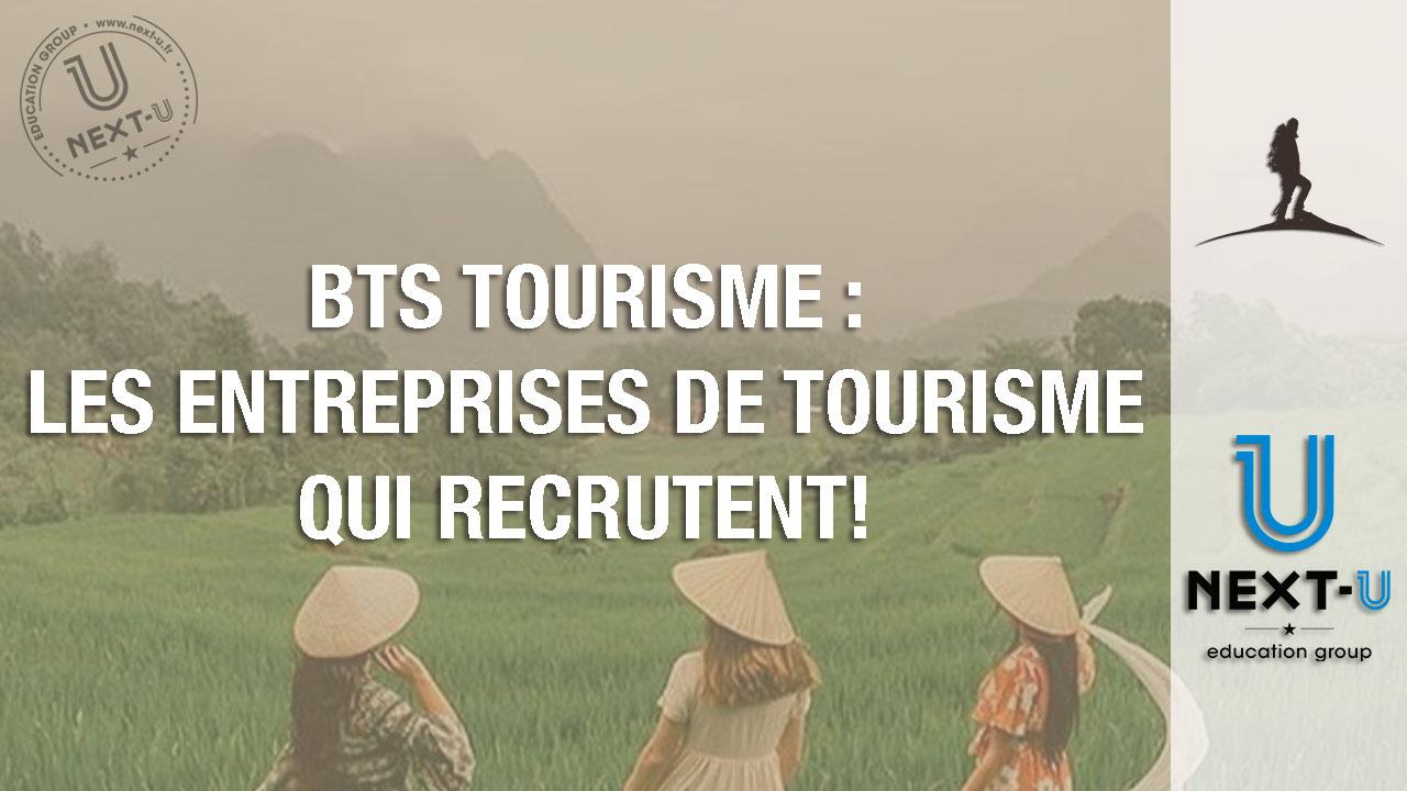 Les entreprises de tourisme qui recrutent après un BTS Tourisme