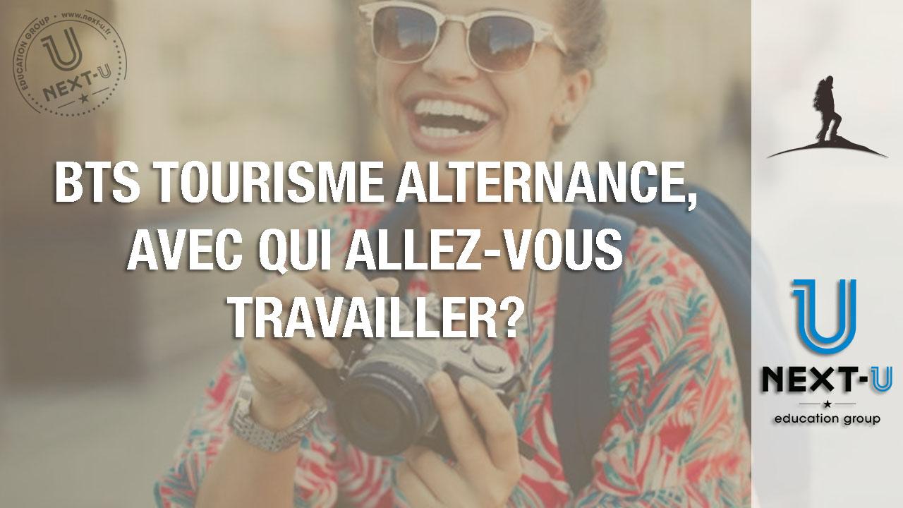 BTS Tourisme Alternance, avec qui allez-vous travailler?