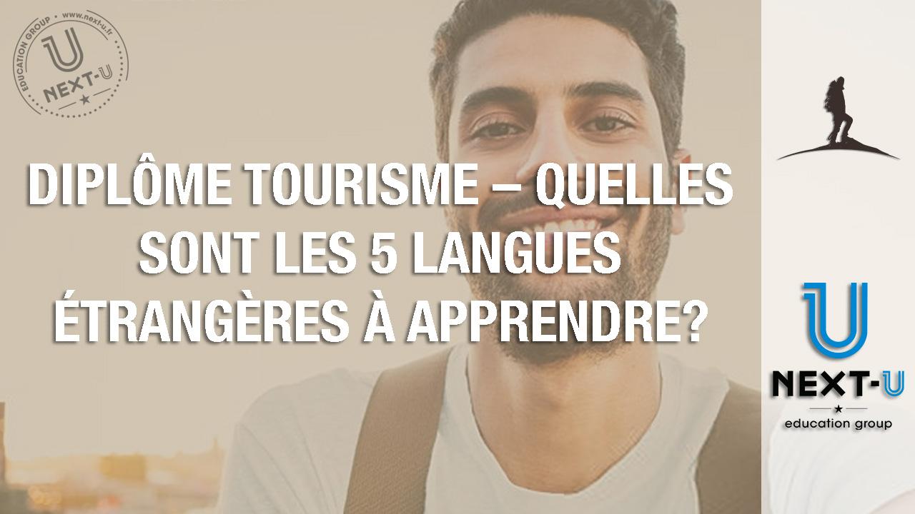 Diplôme tourisme – quelles sont les 5 langues étrangères à apprendre?