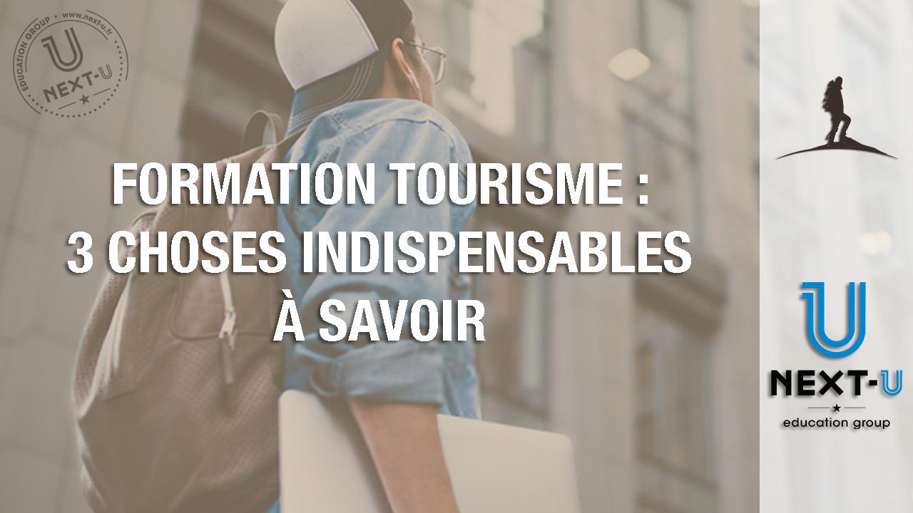 Formation tourisme : 3 choses indispensables à savoir