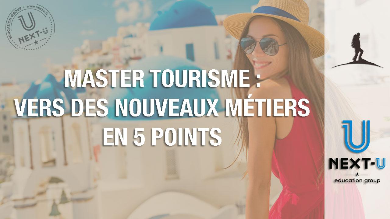 Master tourisme : vers des nouveaux métiers en 5 points