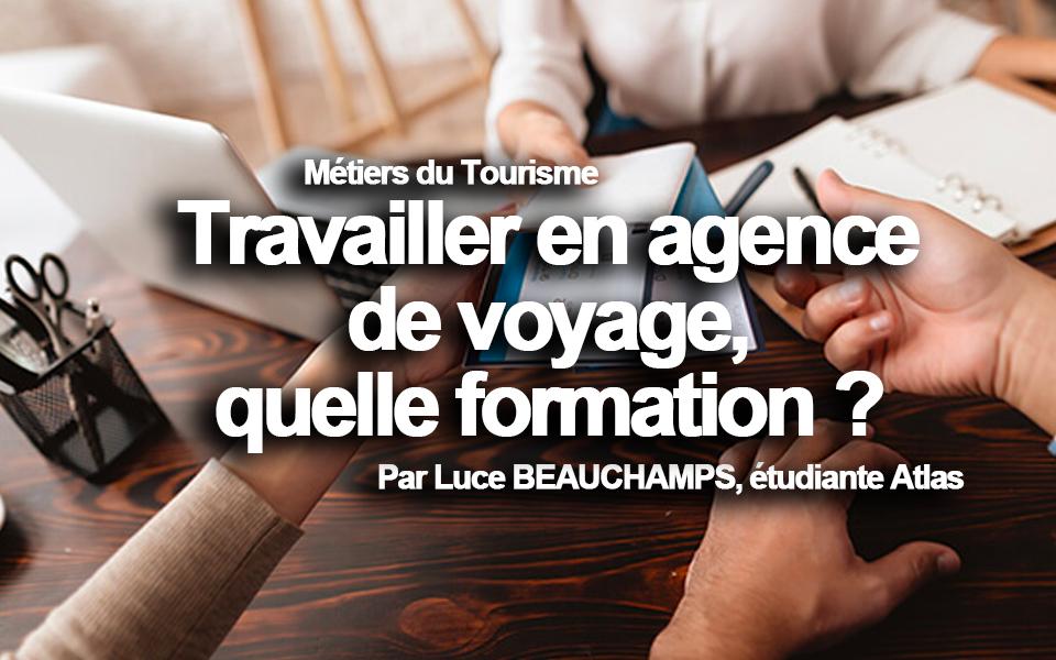 Travailler en agence de voyage, quelle formation ?