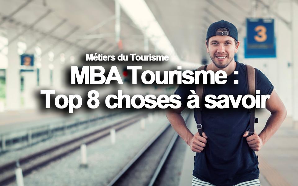MBA tourisme : Top 8 choses à savoir