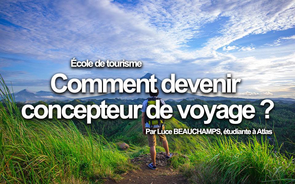 Comment devenir concepteur de voyage ?