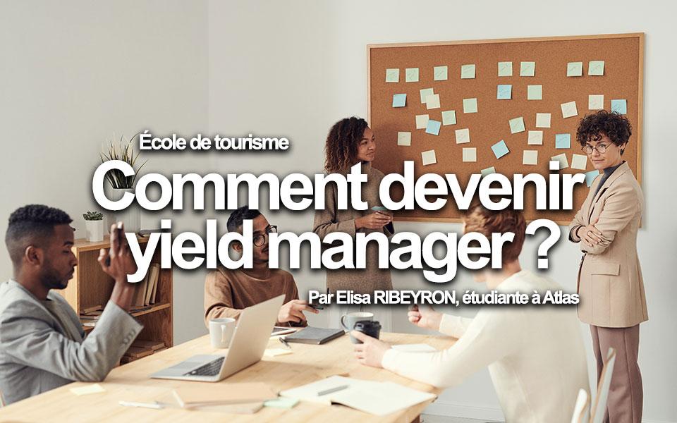 Comment devenir yield manager ?