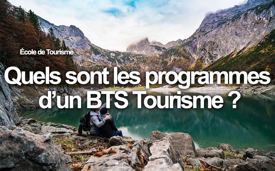 Quels sont les programmes d'un BTS Tourisme ?